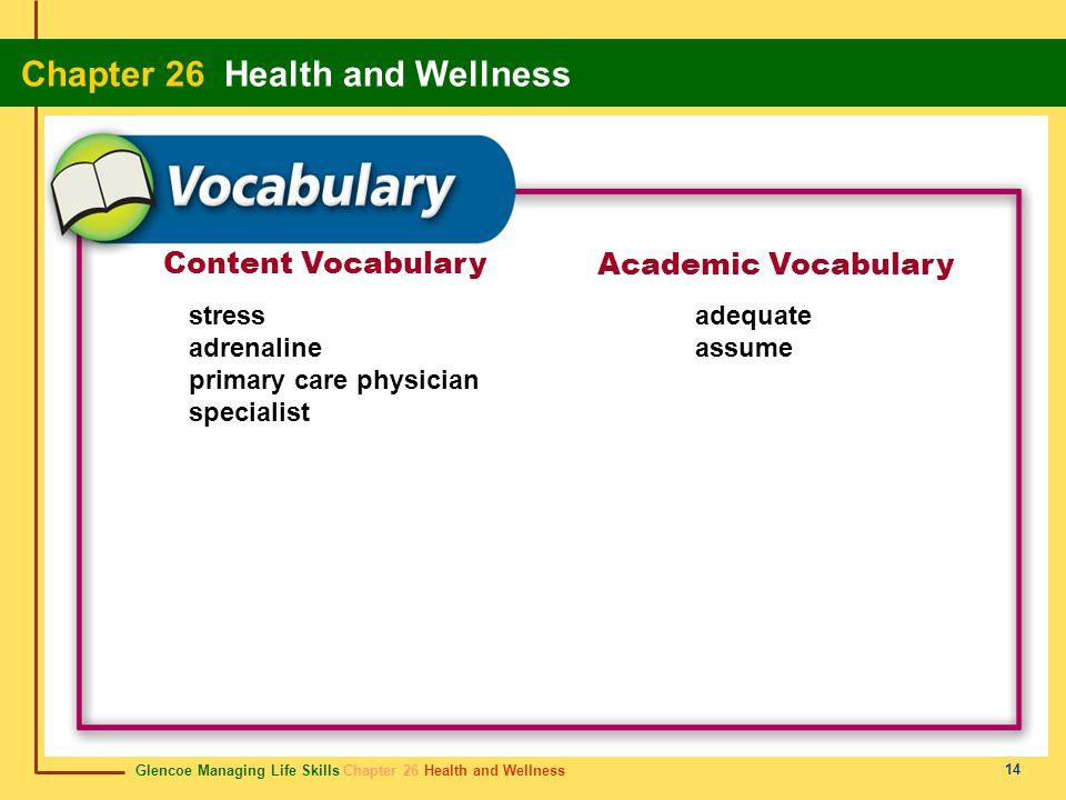 Content Vocabulary Academic Vocabulary stress adrenaline