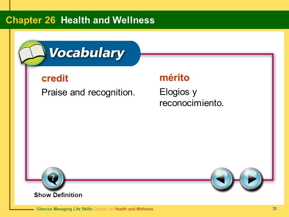 credit mérito Praise and recognition. Elogios y reconocimiento.