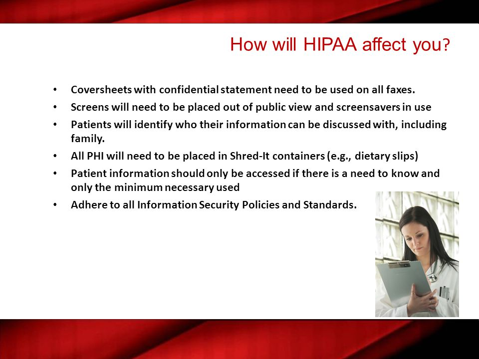 How will HIPAA affect you