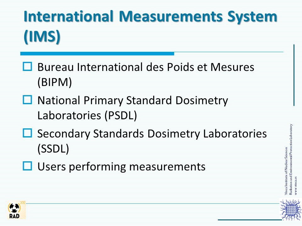 International Measurements System (IMS)
