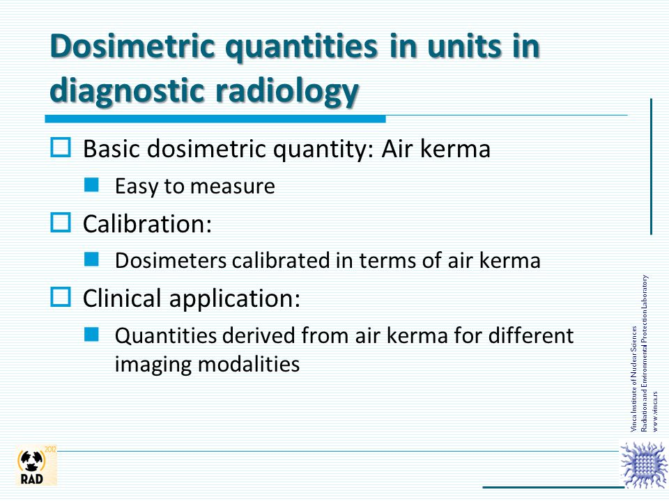 Dosimetric quantities in units in diagnostic radiology