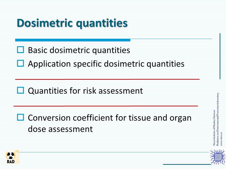 Dosimetric quantities