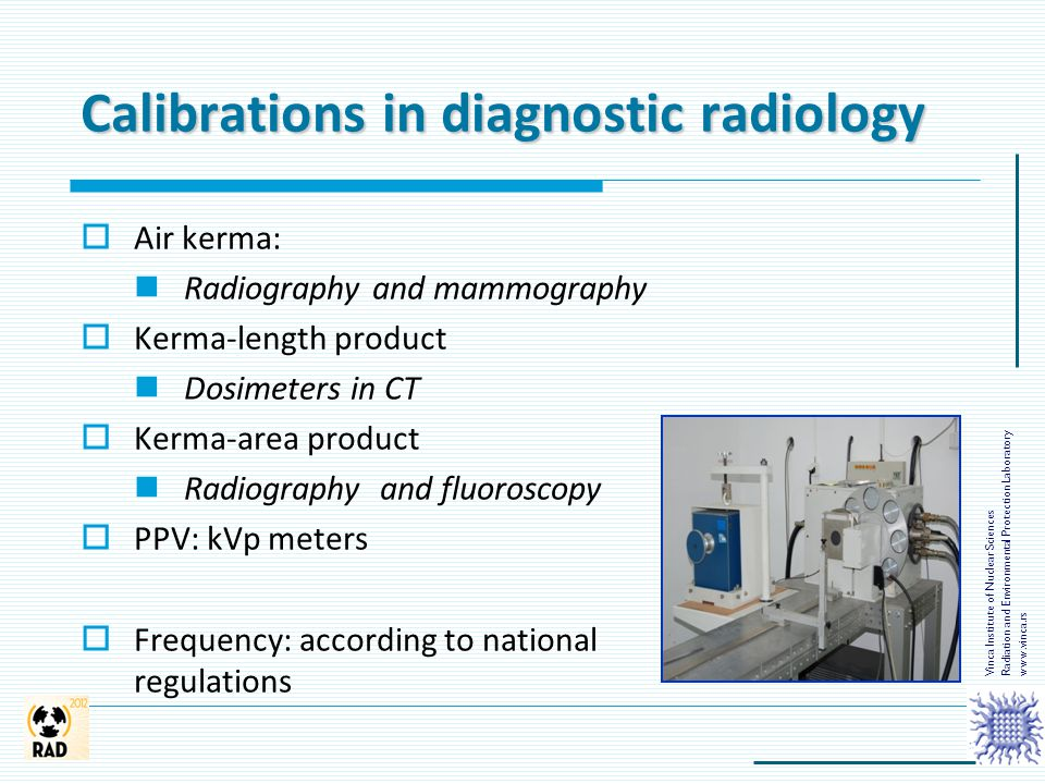 Calibrations in diagnostic radiology