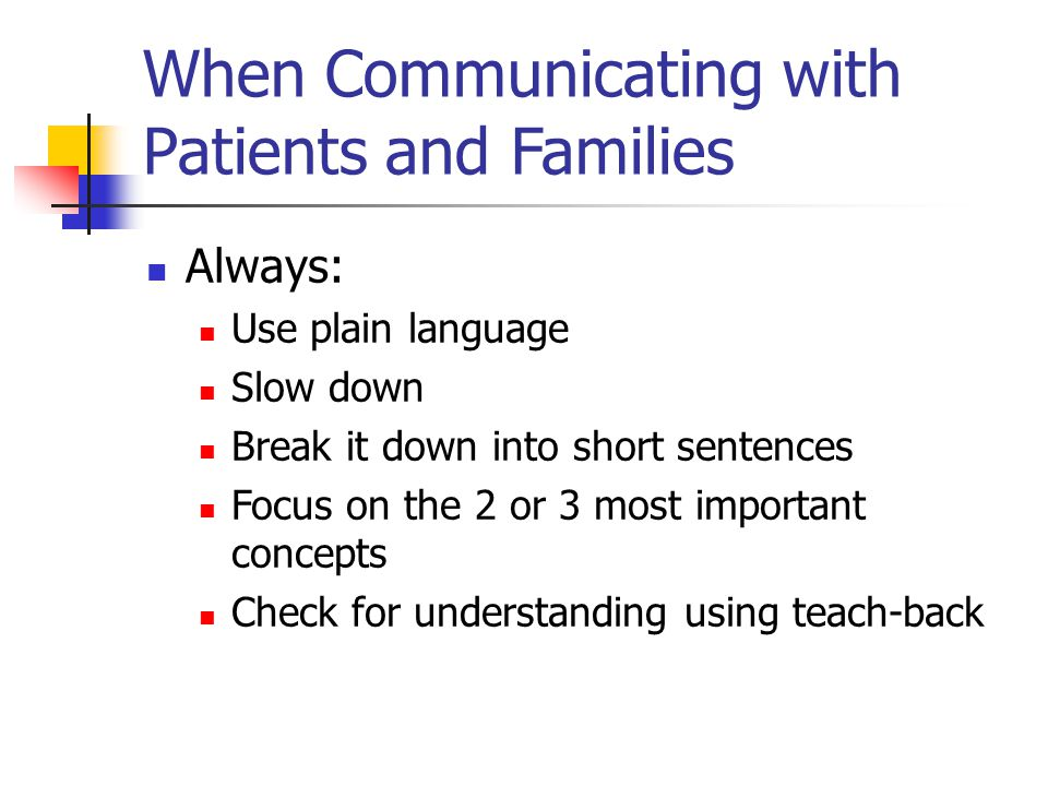 When Communicating with Patients and Families