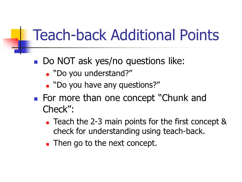 Teach-back Additional Points