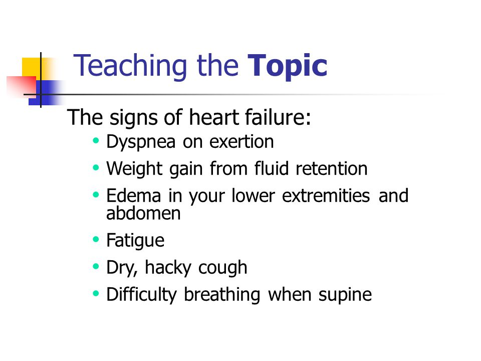 Teaching the Topic The signs of heart failure: Dyspnea on exertion