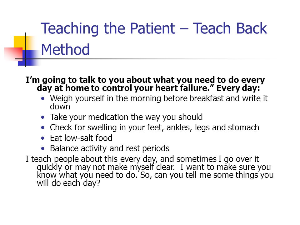 Teaching the Patient – Teach Back Method