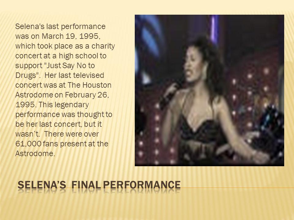 Selena's Final Performance
