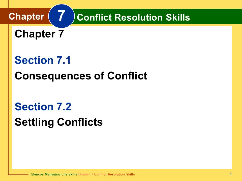 7 Chapter 7 Section 7.1 Consequences of Conflict Section 7.2