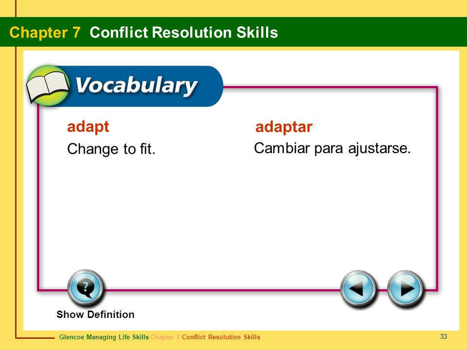 adapt adaptar Change to fit. Cambiar para ajustarse. Show Definition