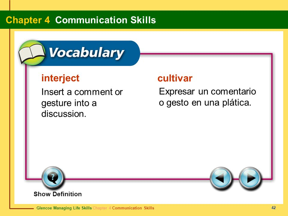 interject Insert a comment or gesture into a discussion.