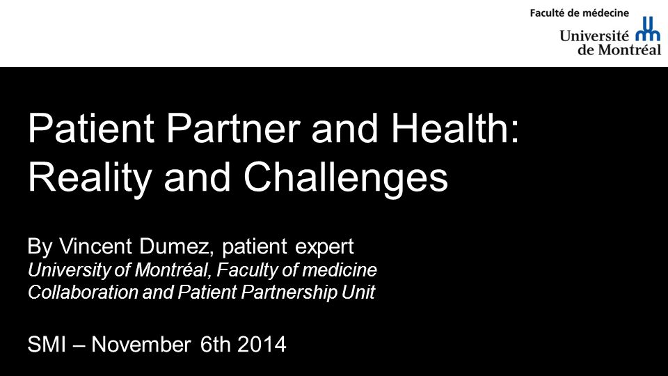 Patient Partner and Health: Reality and Challenges
