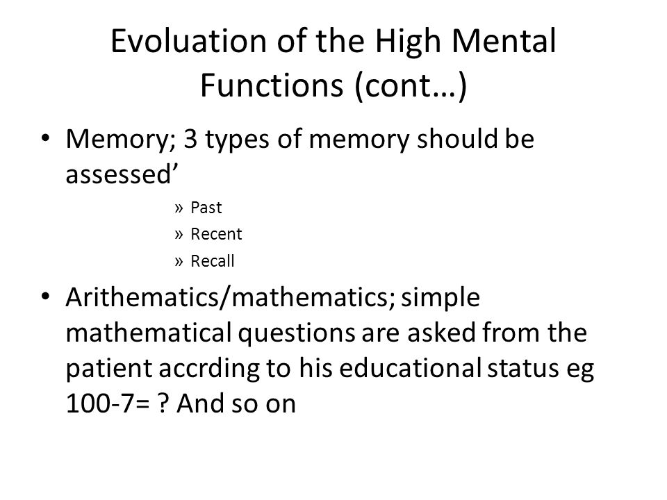 Evoluation of the High Mental Functions (cont…)