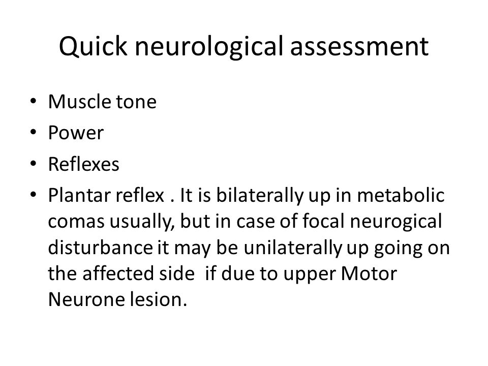 Quick neurological assessment
