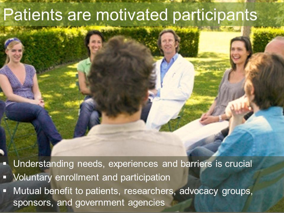 Patients are motivated participants