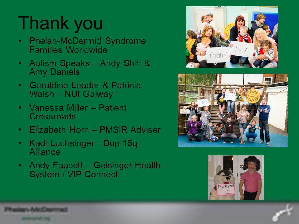 Thank you Phelan-McDermid Syndrome Families Worldwide