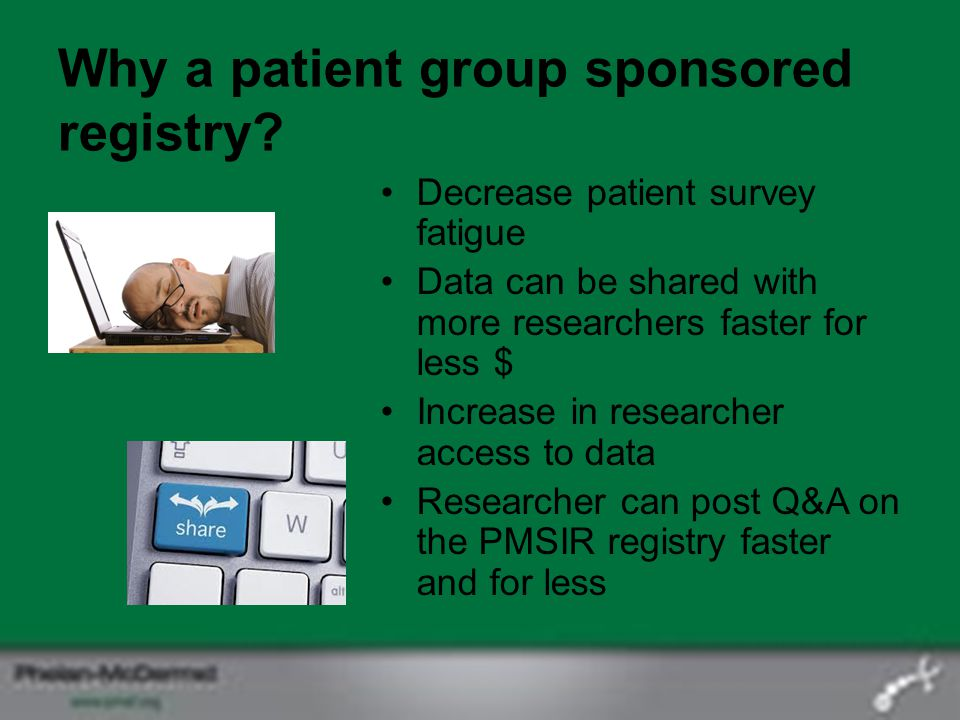 Why a patient group sponsored registry