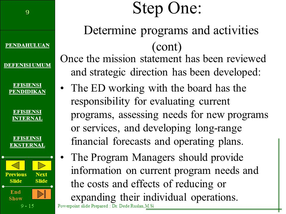 Step One: Determine programs and activities (cont)