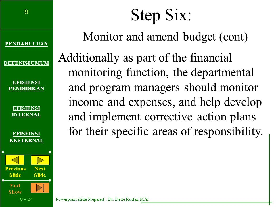 Step Six: Monitor and amend budget (cont)