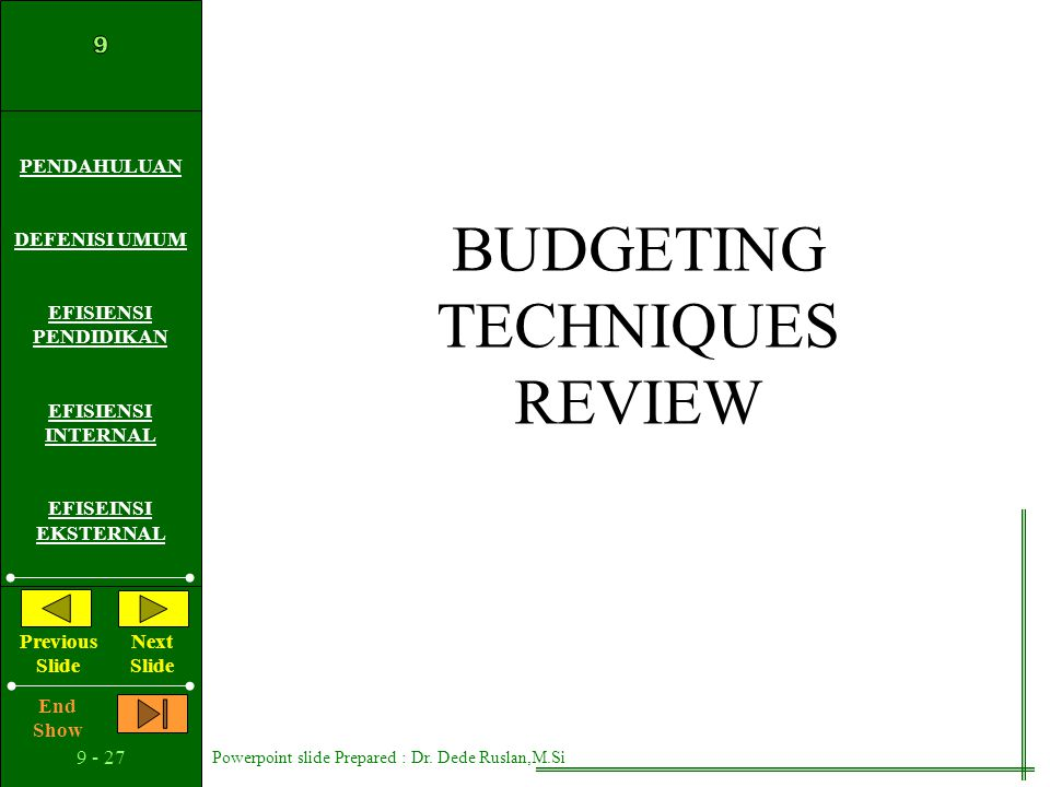 BUDGETING TECHNIQUES REVIEW