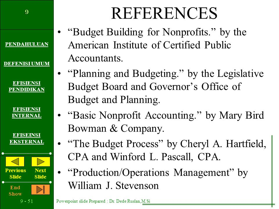 REFERENCES Budget Building for Nonprofits. by the American Institute of Certified Public Accountants.