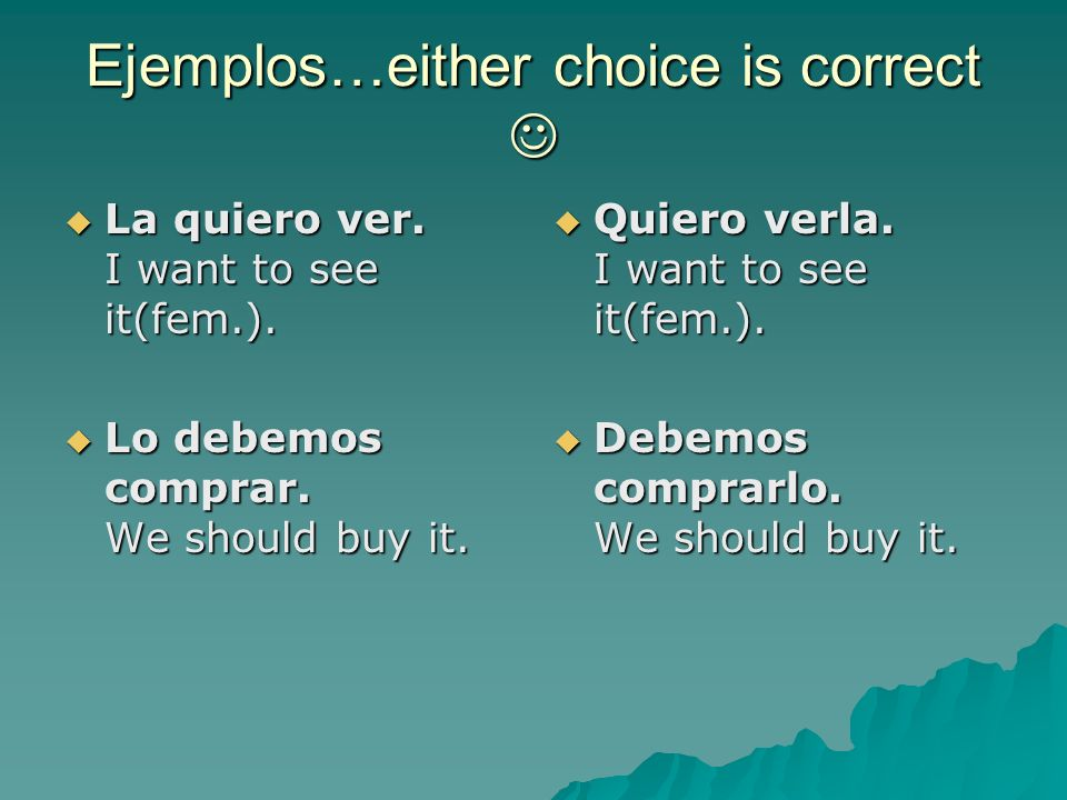 Ejemplos…either choice is correct 