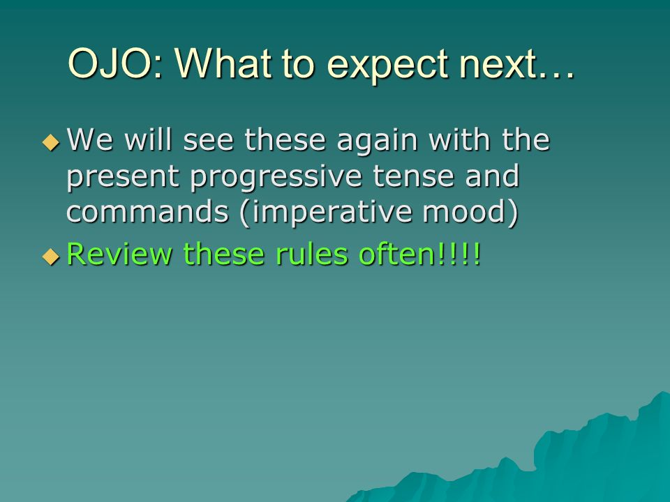 OJO: What to expect next…