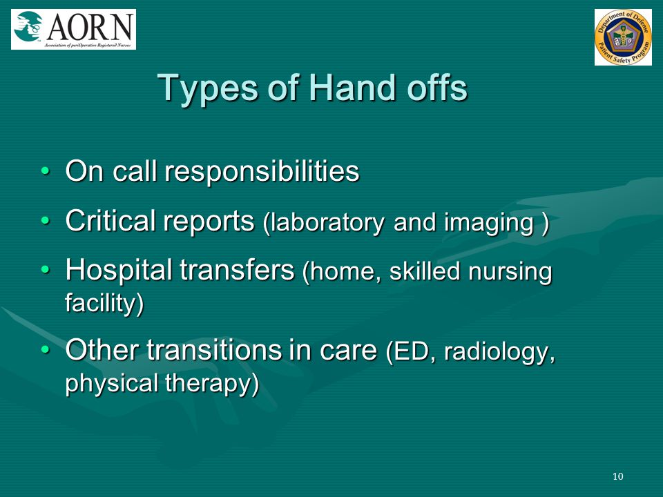 Types of Hand offs On call responsibilities