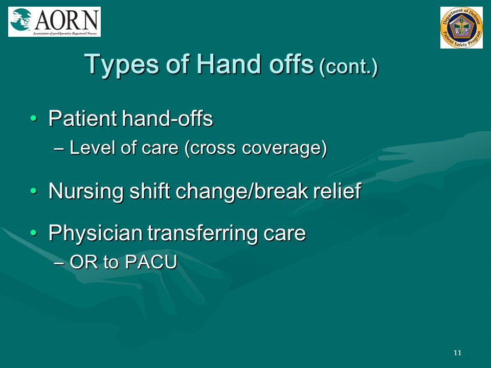 Types of Hand offs (cont.)