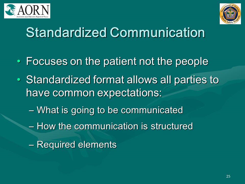 Standardized Communication