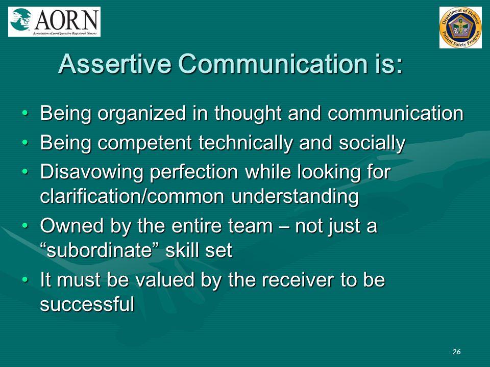 Assertive Communication is: