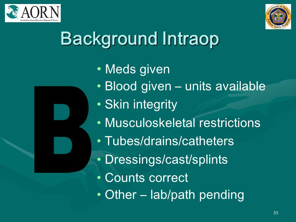 Background Intraop B Meds given Blood given – units available