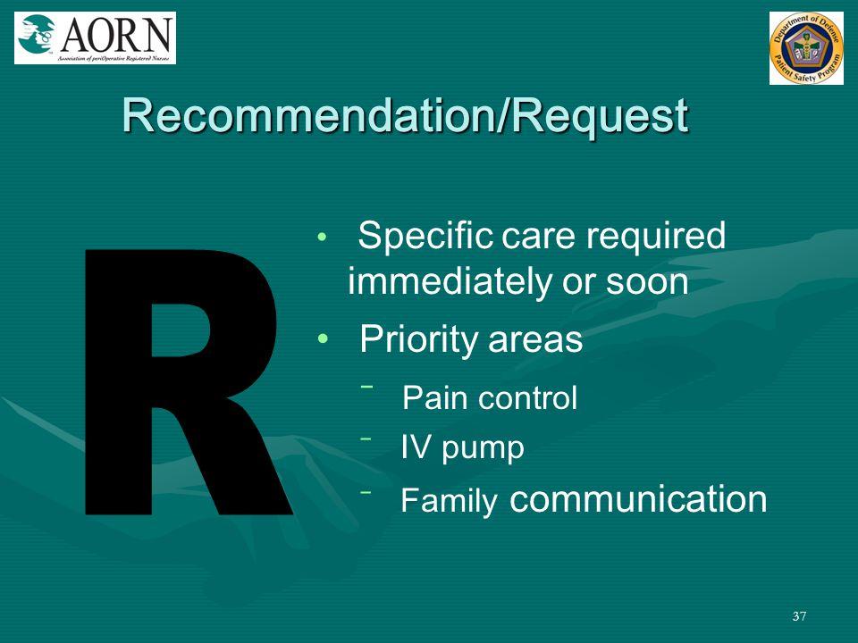 Recommendation/Request