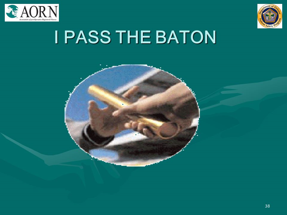 I PASS THE BATON