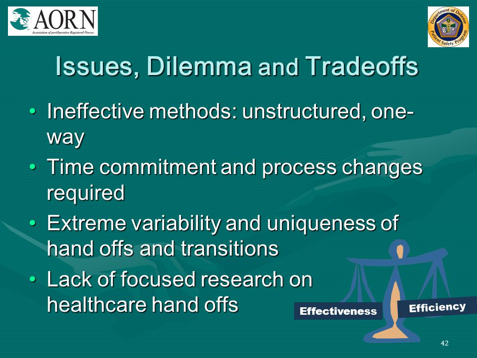 Issues, Dilemma and Tradeoffs