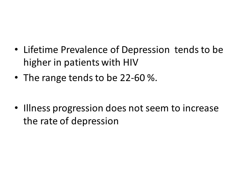 Lifetime Prevalence of Depression tends to be higher in patients with HIV