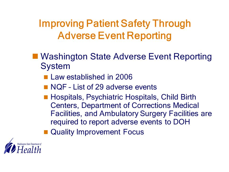 Improving Patient Safety Through Adverse Event Reporting