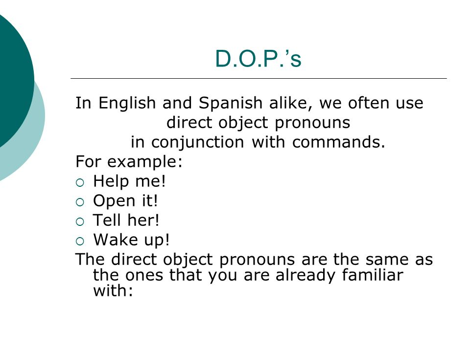 D.O.P.'s In English and Spanish alike, we often use