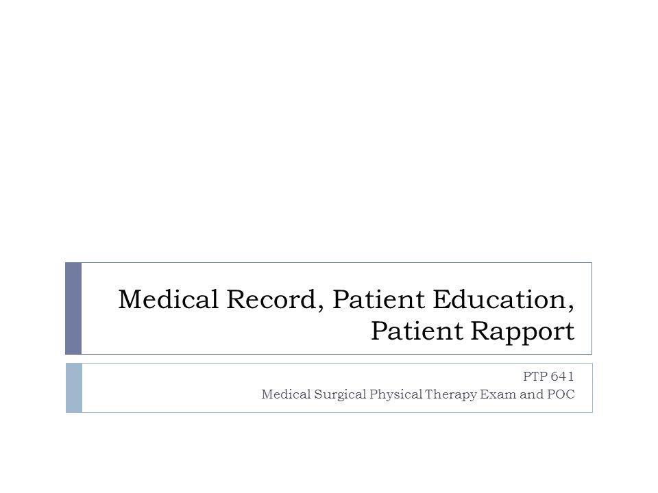 Medical Record, Patient Education, Patient Rapport