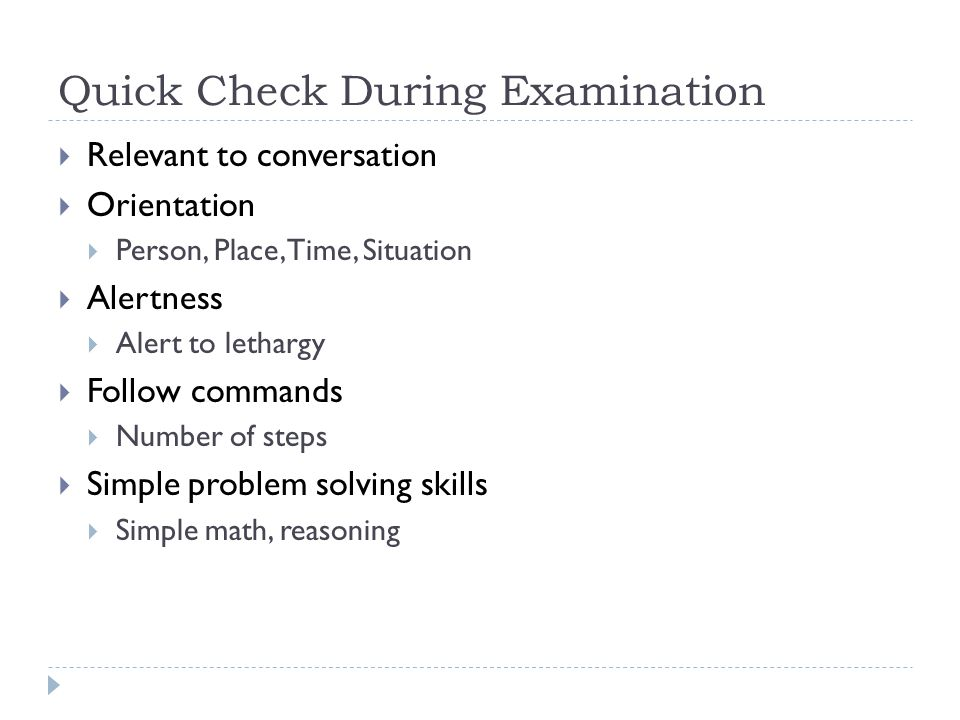 Quick Check During Examination
