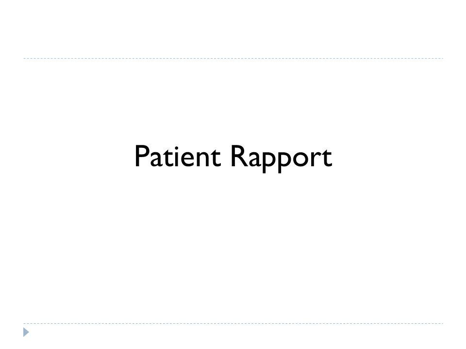 Patient Rapport