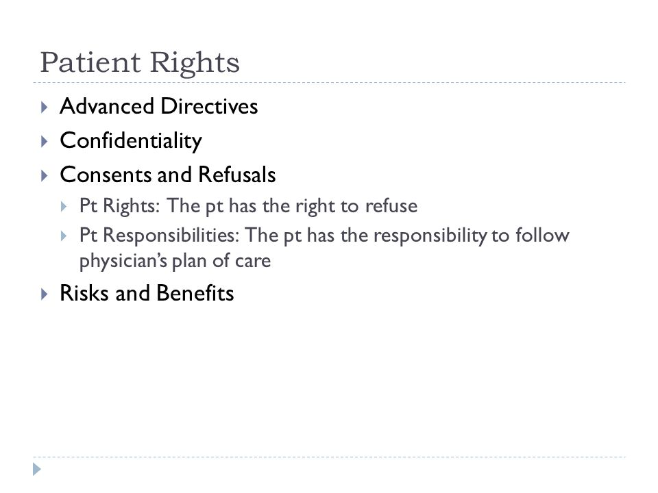Patient Rights Advanced Directives Confidentiality