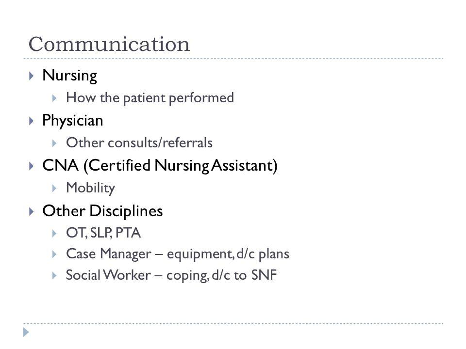 Communication Nursing Physician CNA (Certified Nursing Assistant)