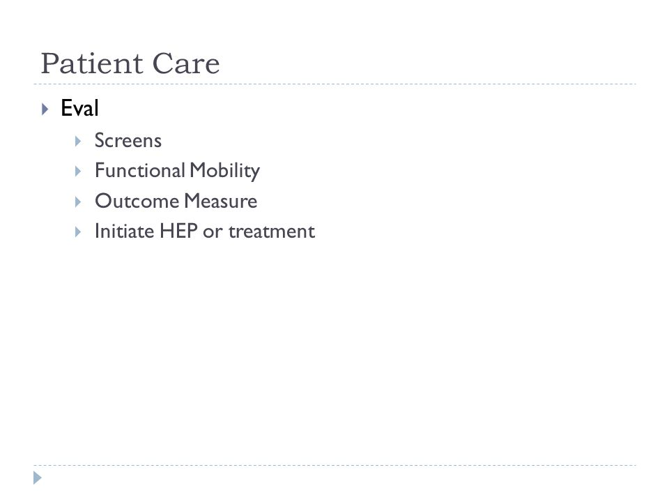 Patient Care Eval Screens Functional Mobility Outcome Measure