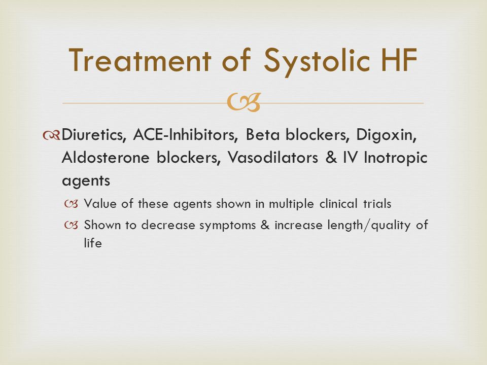 Treatment of Systolic HF