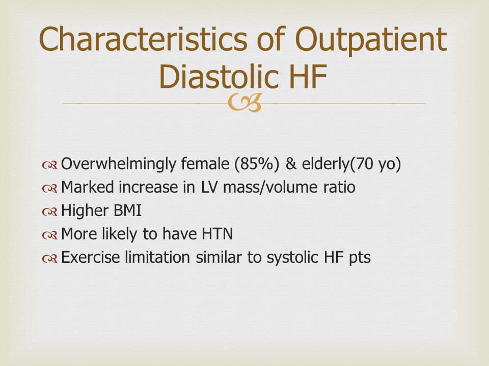 Characteristics of Outpatient Diastolic HF