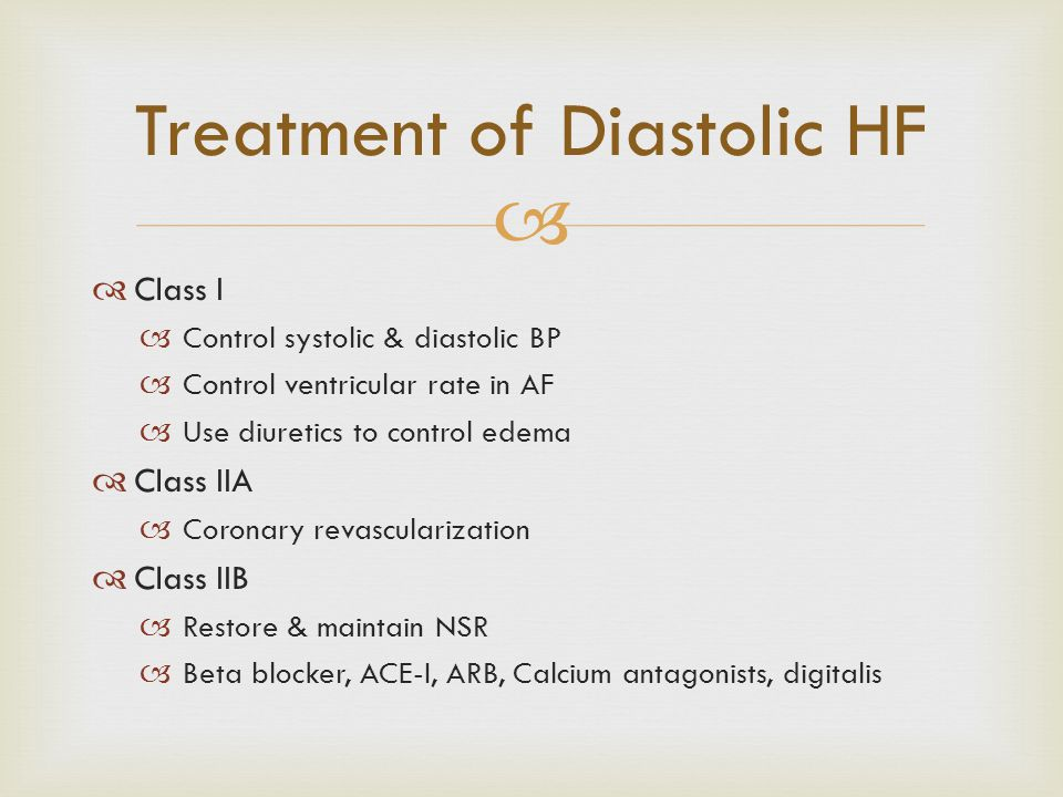 Treatment of Diastolic HF