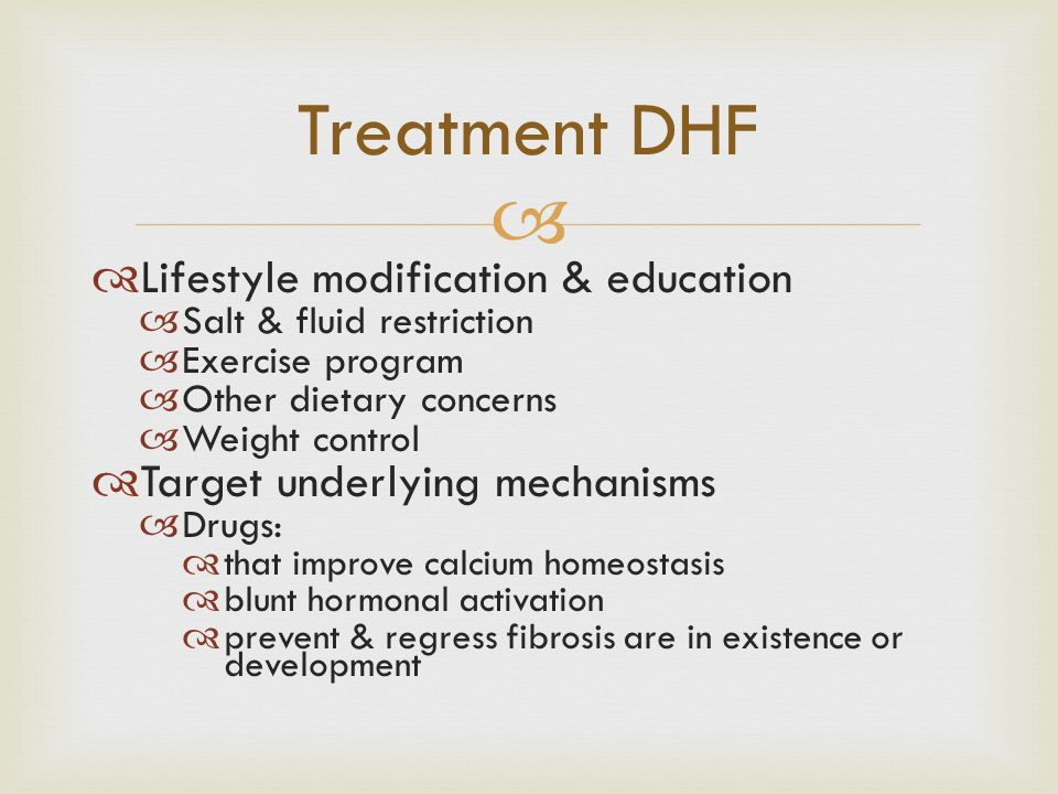 Treatment DHF Lifestyle modification & education