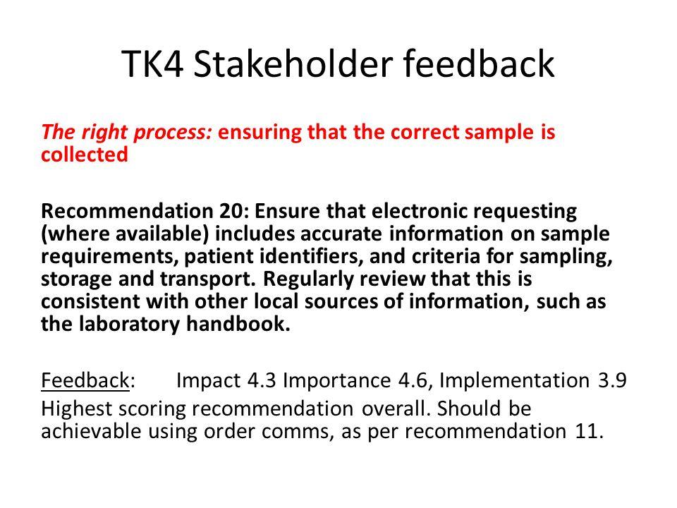 TK4 Stakeholder feedback