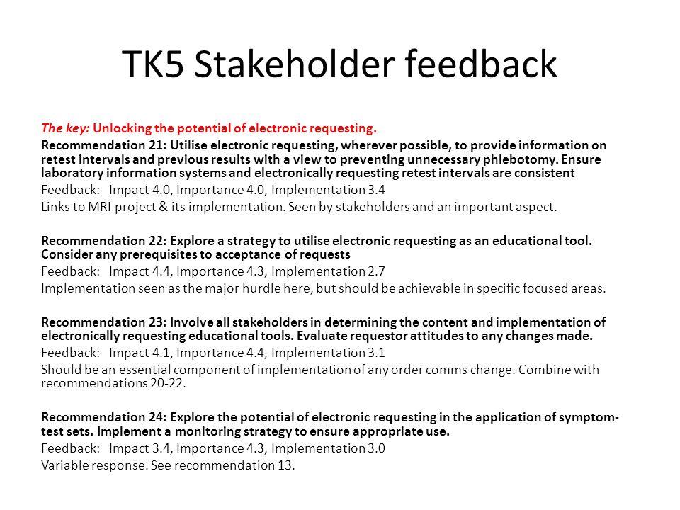 TK5 Stakeholder feedback